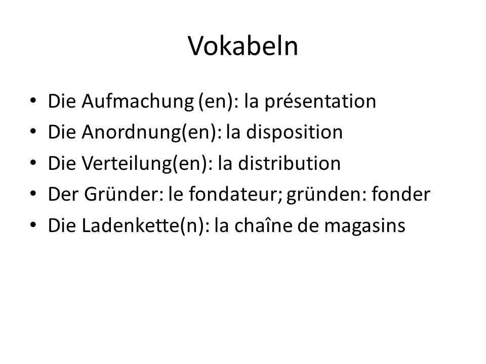 Vokabeln Die Aufmachung (en): la présentation