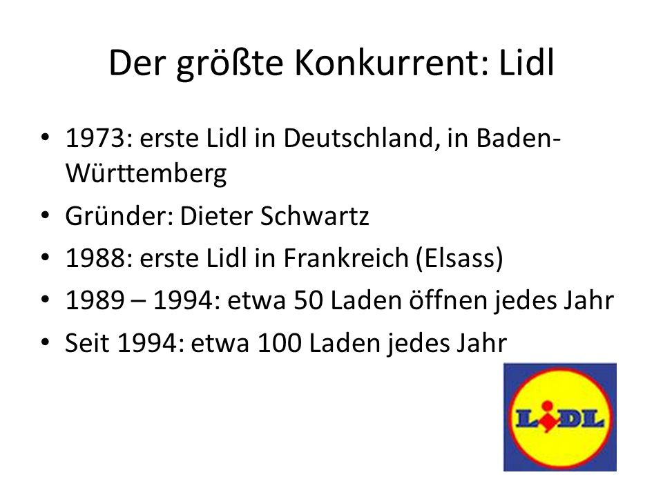 Der größte Konkurrent: Lidl