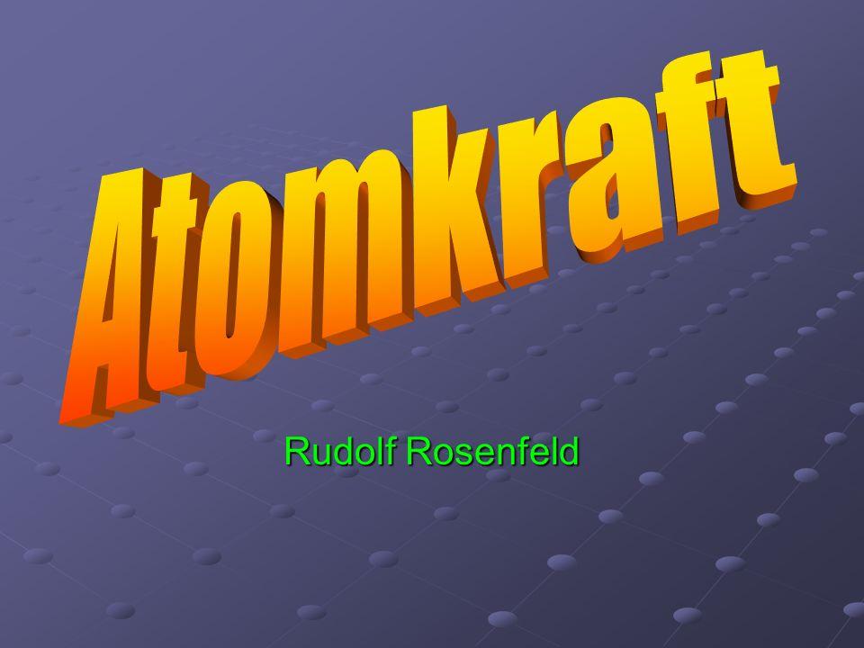 Atomkraft Rudolf Rosenfeld