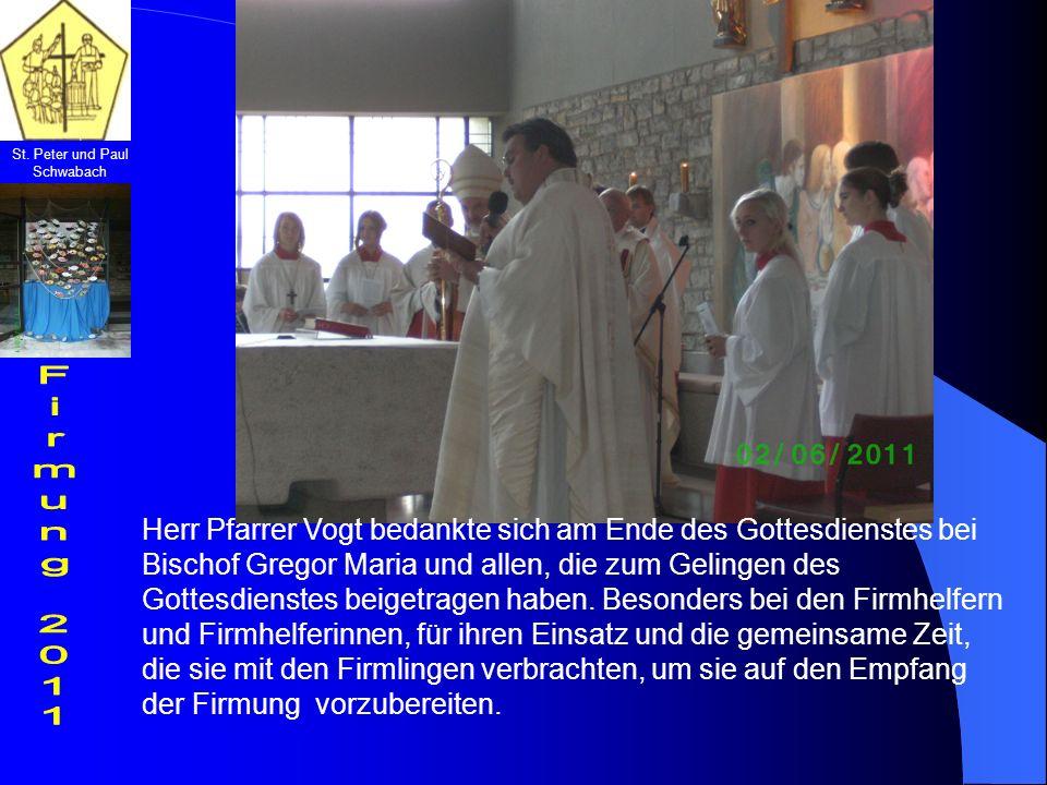Herr Pfarrer Vogt bedankte sich am Ende des Gottesdienstes bei Bischof Gregor Maria und allen, die zum Gelingen des Gottesdienstes beigetragen haben.