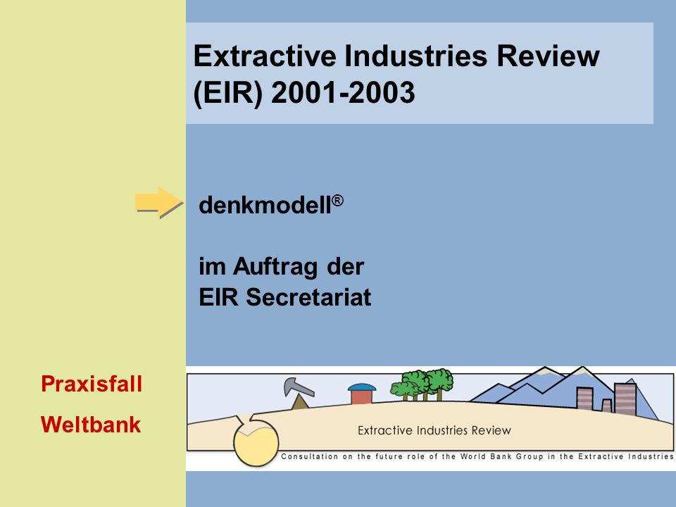 Extractive Industries Review (EIR) 2001-2003