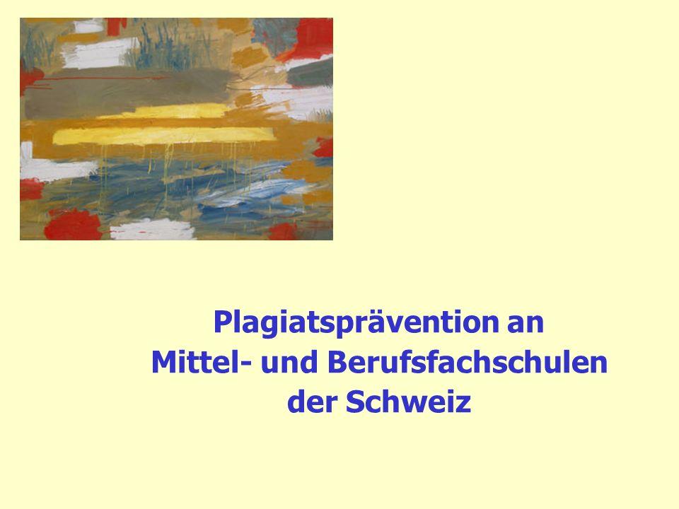 Plagiatsprävention an Mittel- und Berufsfachschulen der Schweiz