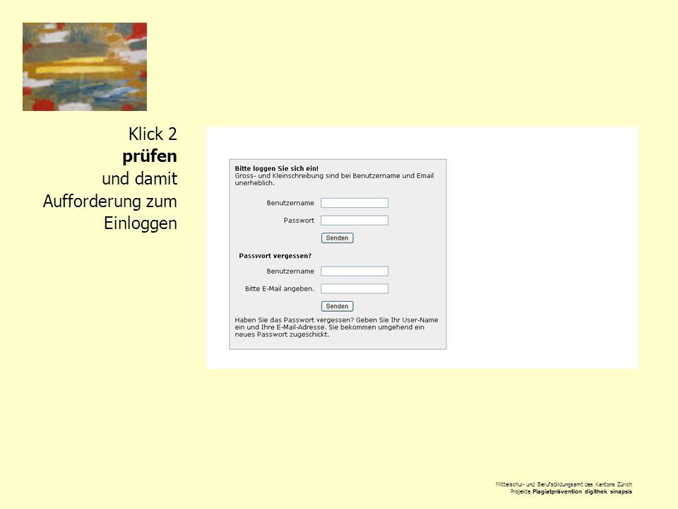 Klick 2 prüfen und damit Aufforderung zum Einloggen