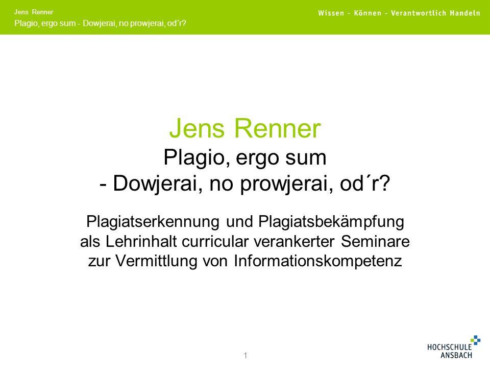 Jens Renner Plagio, ergo sum - Dowjerai, no prowjerai, od´r