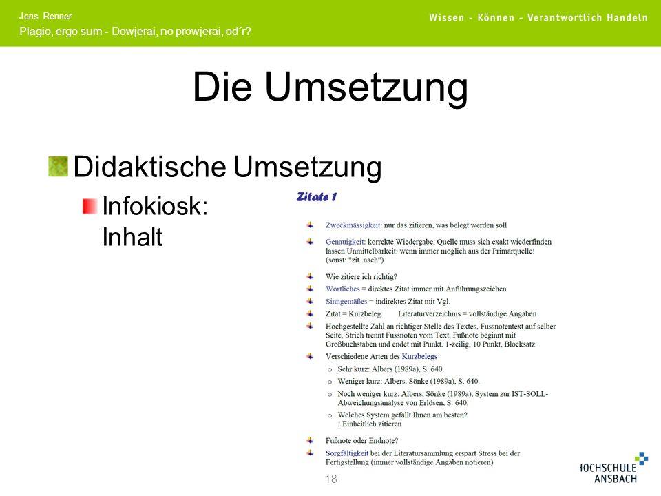 Die Umsetzung Didaktische Umsetzung Infokiosk: Inhalt 18