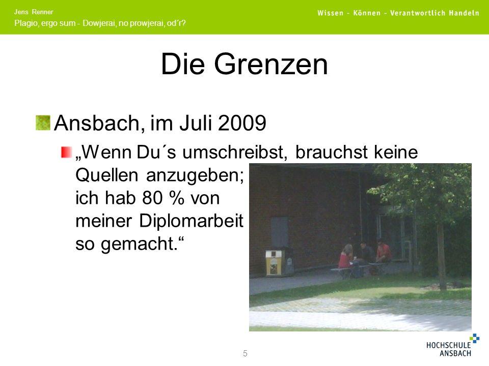 Die Grenzen Ansbach, im Juli 2009