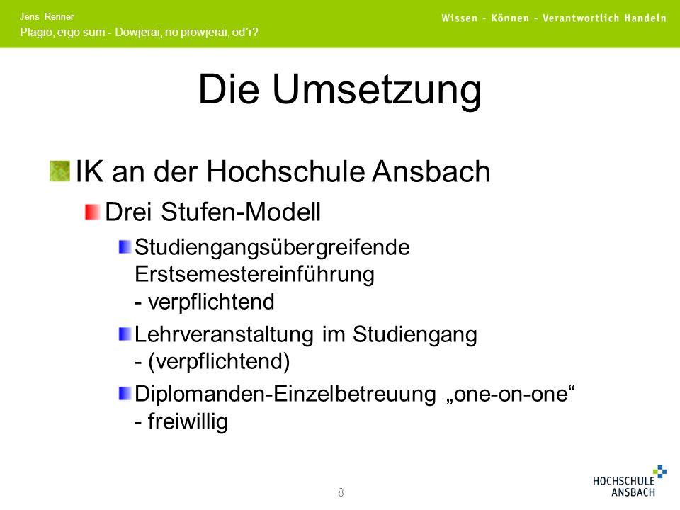 Die Umsetzung IK an der Hochschule Ansbach Drei Stufen-Modell