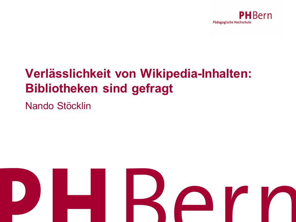 Verlässlichkeit von Wikipedia-Inhalten: Bibliotheken sind gefragt