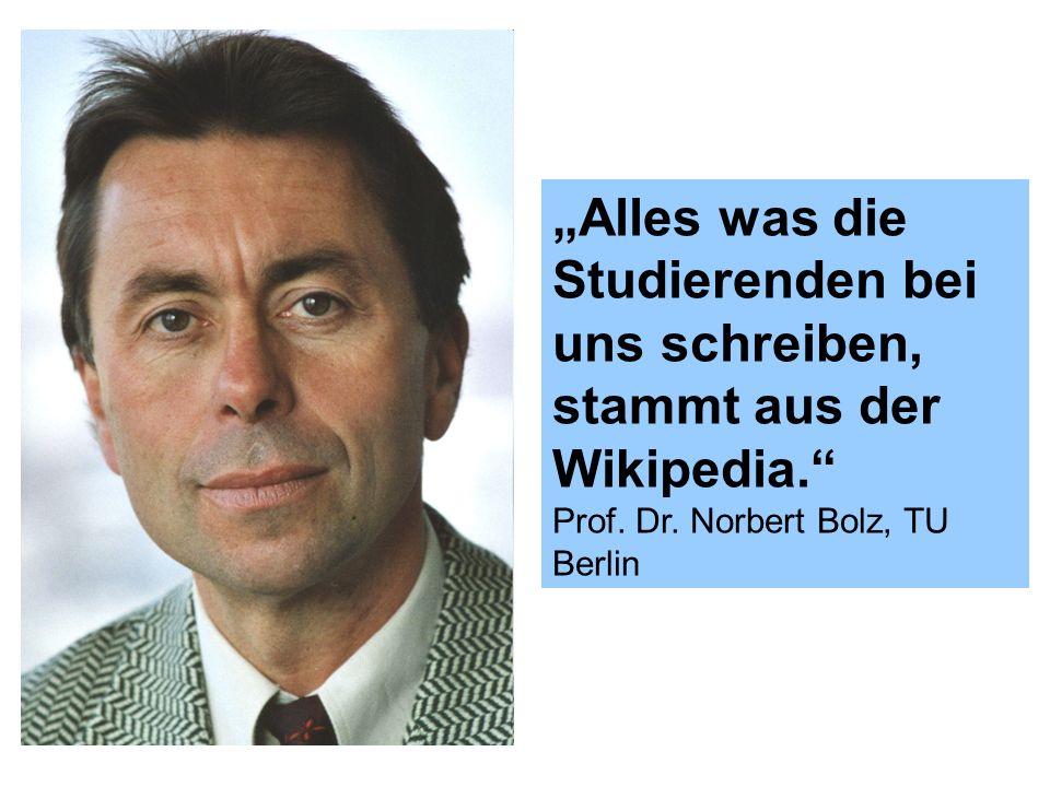 """""""Alles was die Studierenden bei uns schreiben, stammt aus der Wikipedia."""