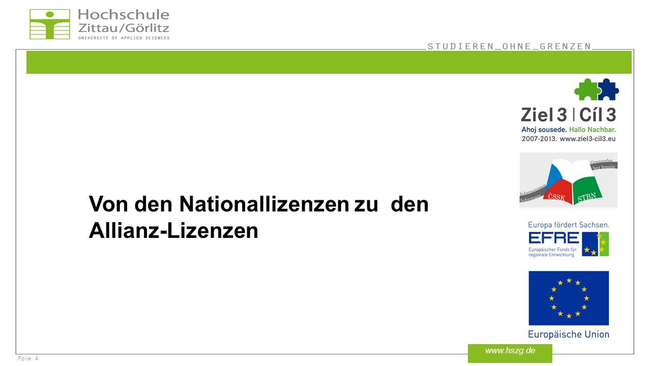 Von den Nationallizenzen zu den Allianz-Lizenzen