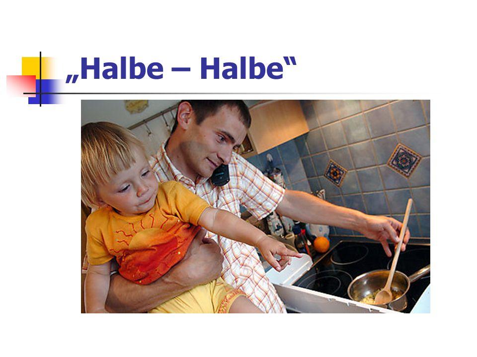 """""""Halbe – Halbe"""
