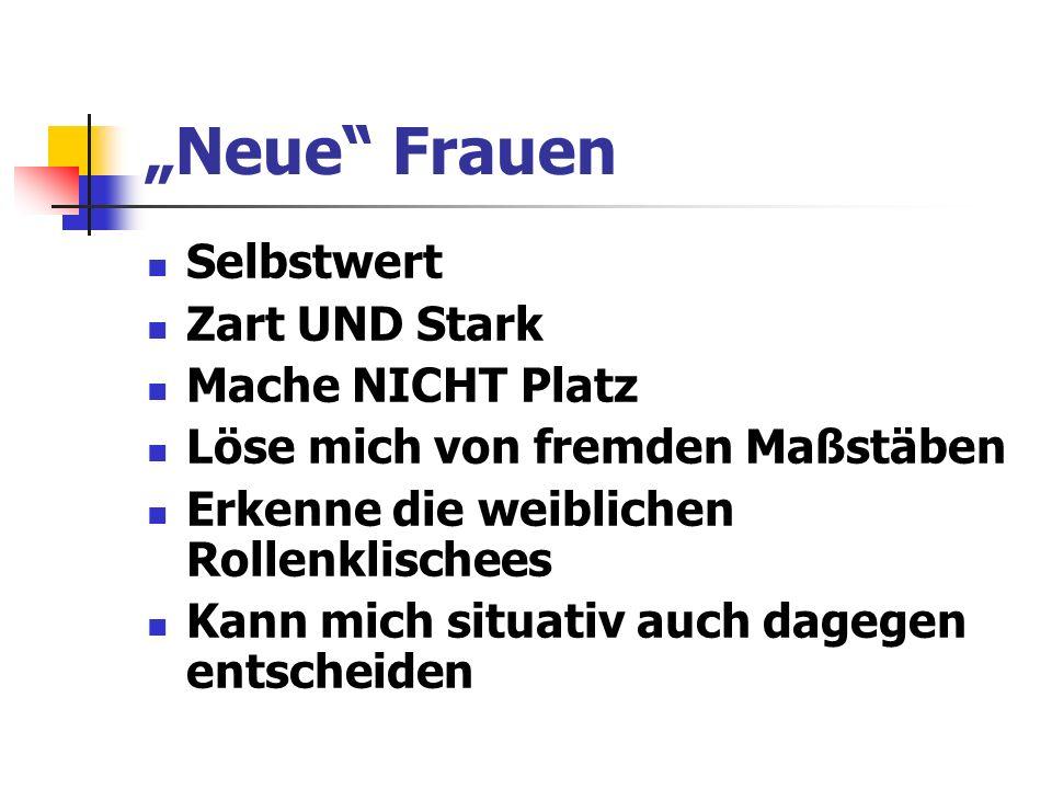 """""""Neue Frauen Selbstwert Zart UND Stark Mache NICHT Platz"""