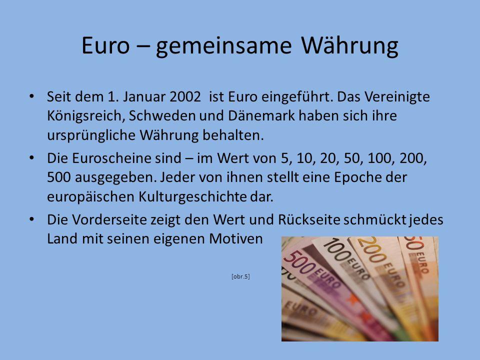 Euro – gemeinsame Währung