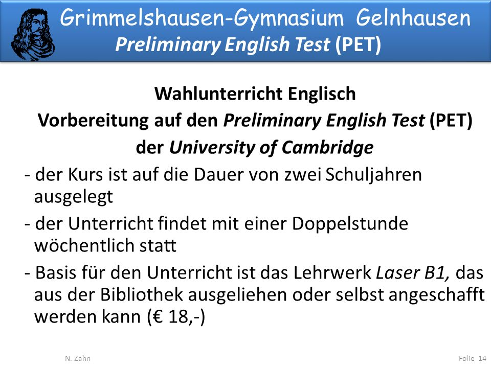 Grimmelshausen-Gymnasium Gelnhausen Preliminary English Test (PET)