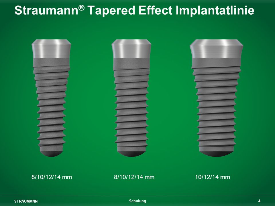 Straumann® Tapered Effect Implantatlinie