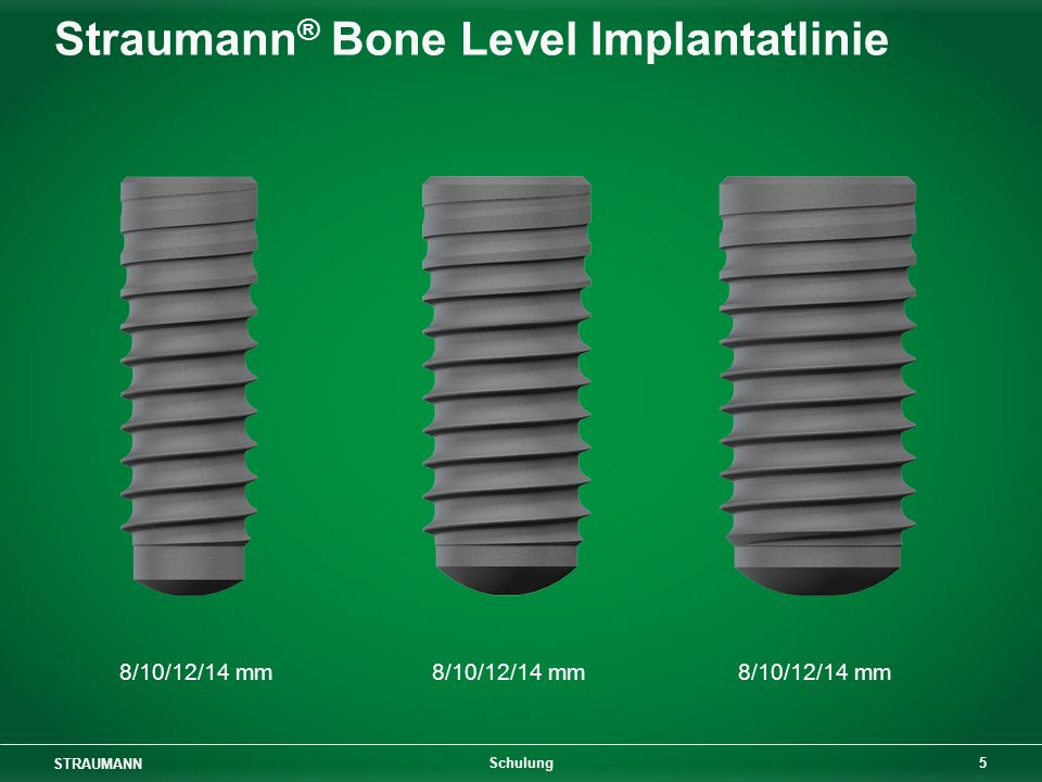Straumann® Bone Level Implantatlinie