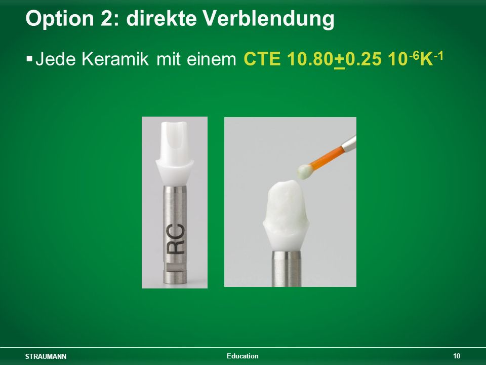 Option 2: direkte Verblendung