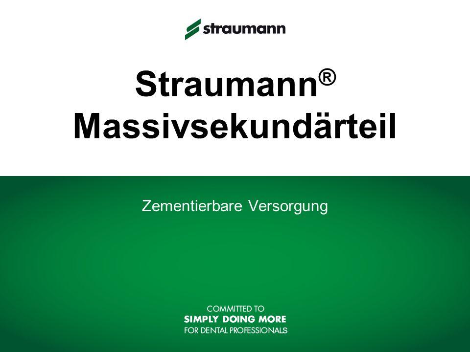 Straumann® Massivsekundärteil