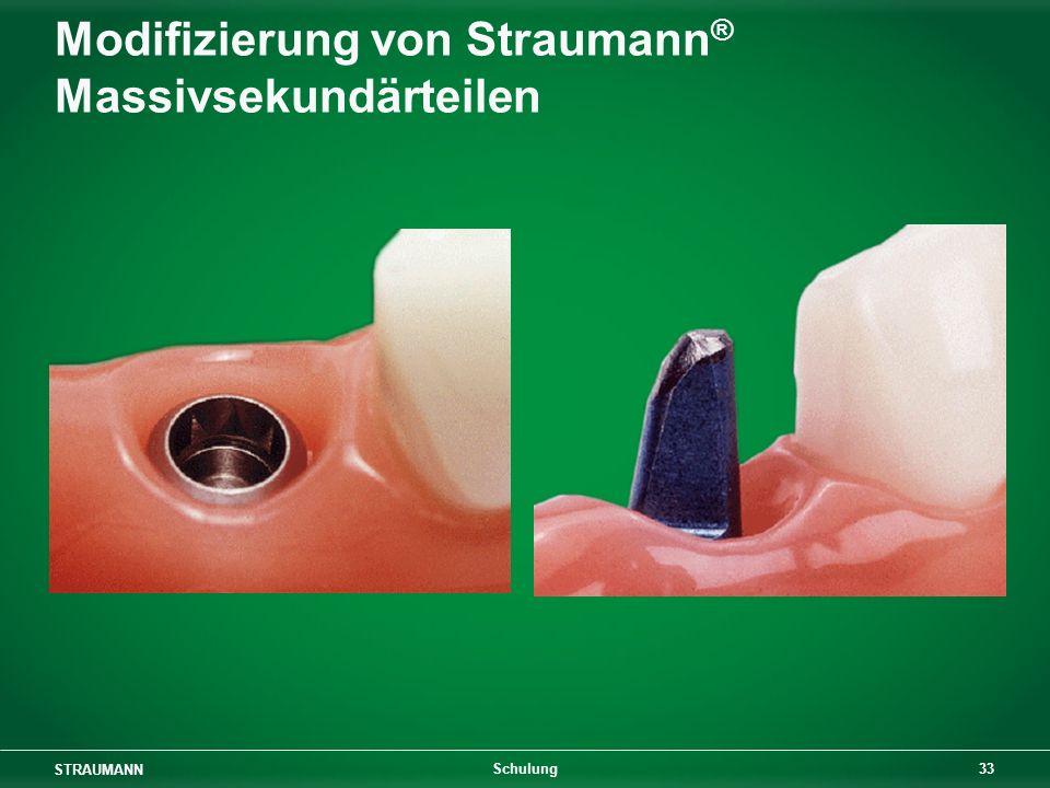 Modifizierung von Straumann® Massivsekundärteilen