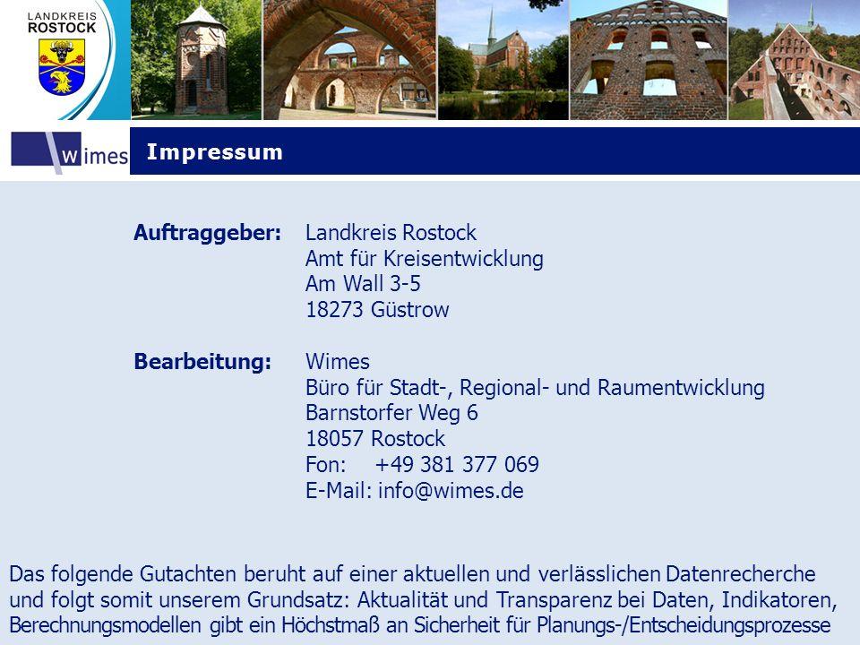 Impressum Auftraggeber: Landkreis Rostock. Amt für Kreisentwicklung. Am Wall 3-5. 18273 Güstrow.
