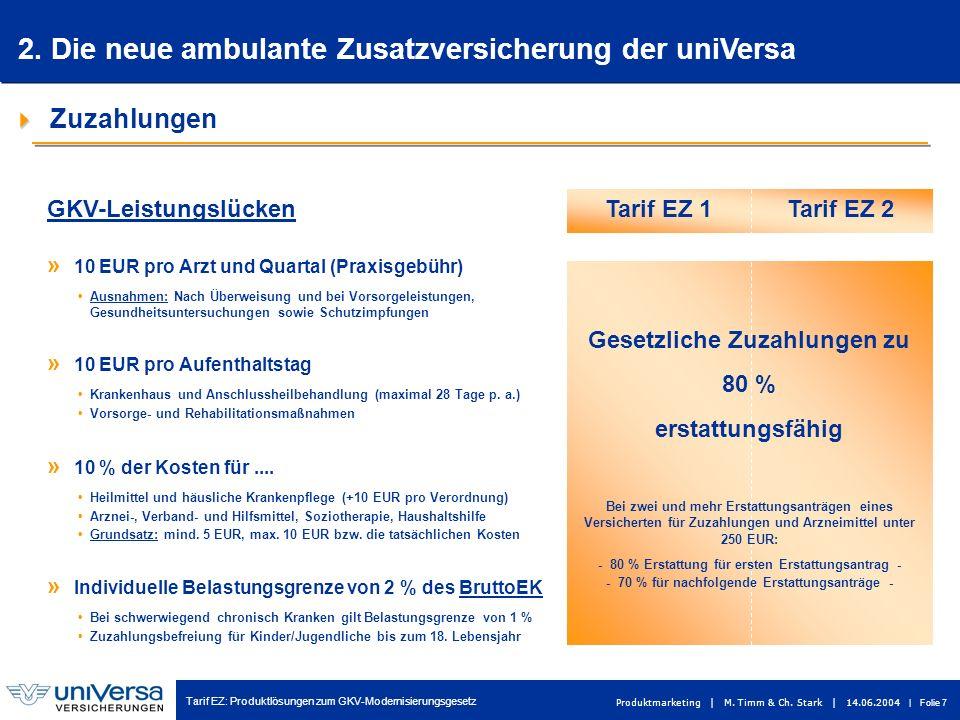 2. Die neue ambulante Zusatzversicherung der uniVersa
