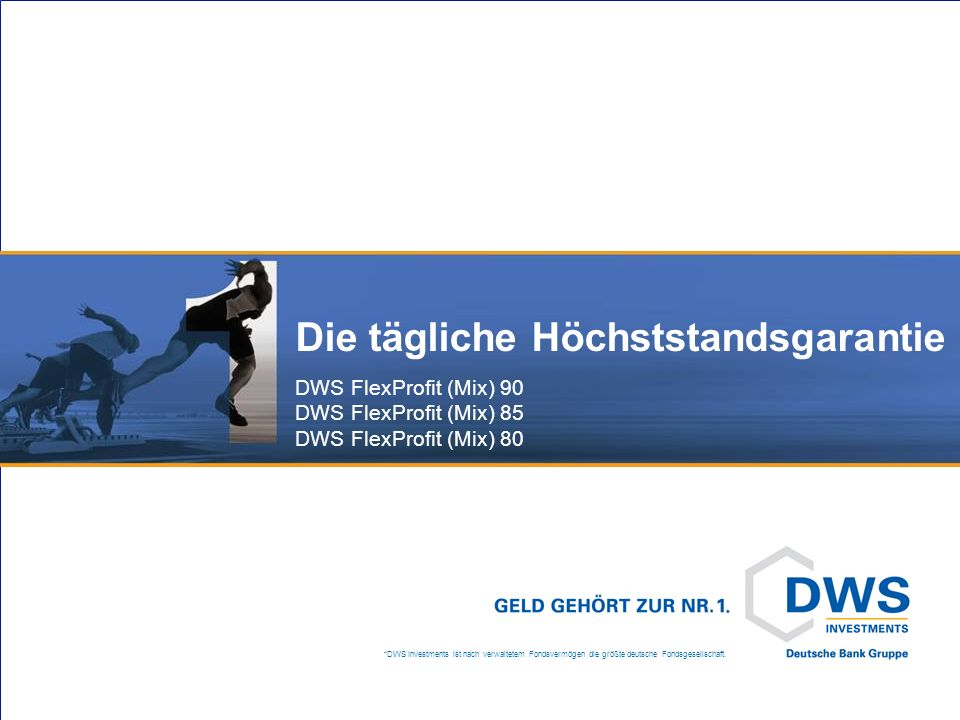 DWS FlexProfit 90 tägliche verfügbare Höchststandsgarantie