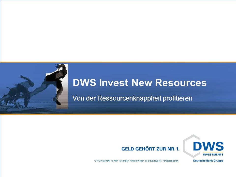 DWS Invest New Resources Genug Ressourcen für alle