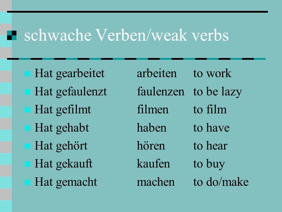 schwache Verben/weak verbs