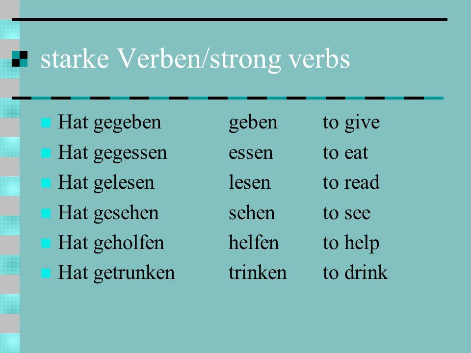 starke Verben/strong verbs