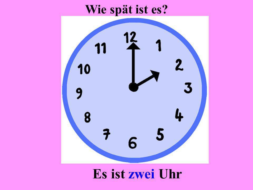 Wie spät ist es Es ist zwei Uhr