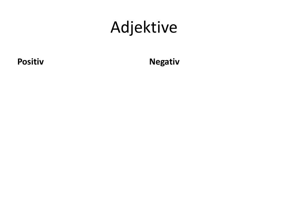 Adjektive Positiv Negativ