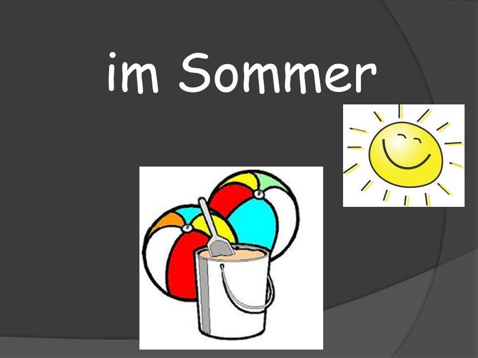 im Sommer