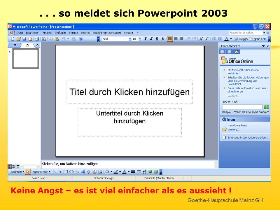 . . . so meldet sich Powerpoint 2003