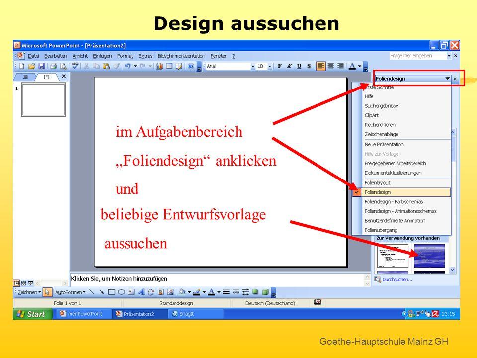 """Design aussuchen im Aufgabenbereich """"Foliendesign anklicken und"""