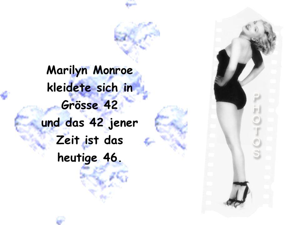 Marilyn Monroe kleidete sich in Grösse 42