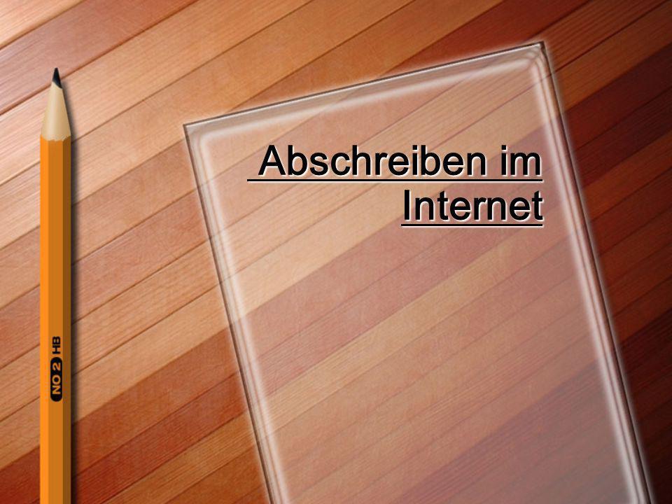 Abschreiben im Internet