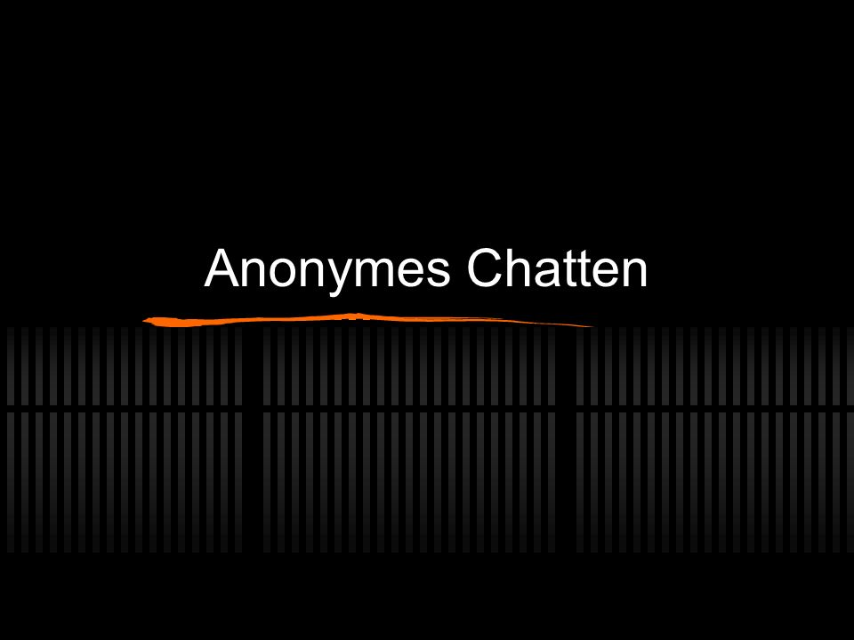Anonymes Chatten