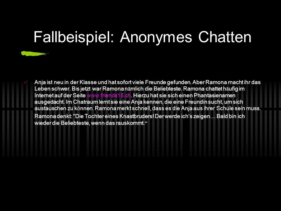 Fallbeispiel: Anonymes Chatten