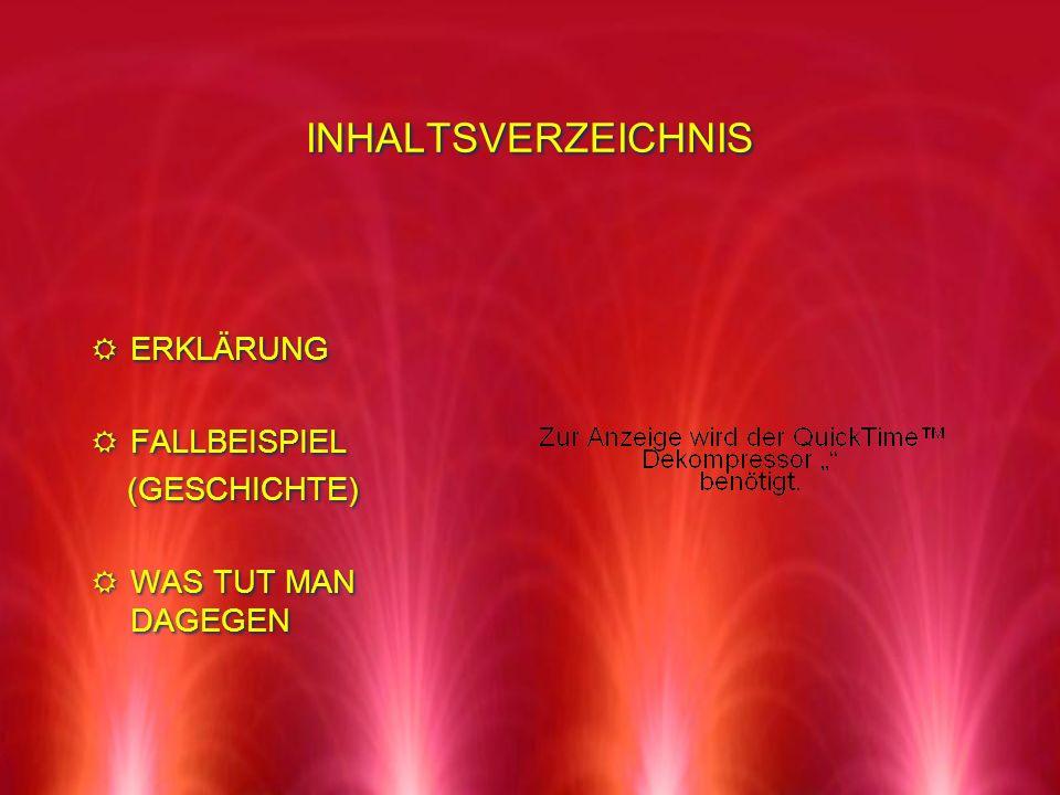 INHALTSVERZEICHNIS ERKLÄRUNG FALLBEISPIEL (GESCHICHTE)