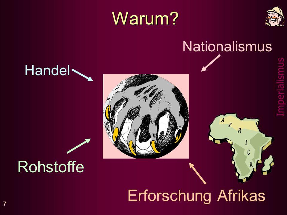 Warum Nationalismus Handel Rohstoffe Erforschung Afrikas