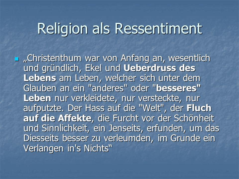 Religion als Ressentiment