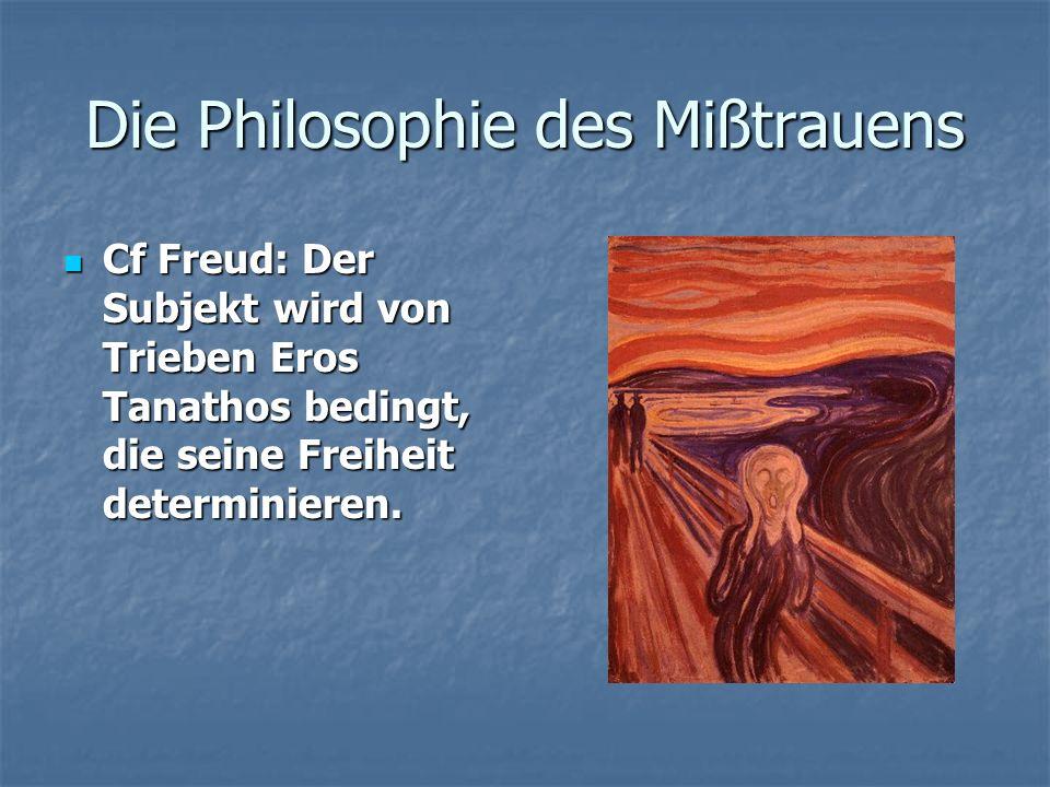 Die Philosophie des Mißtrauens