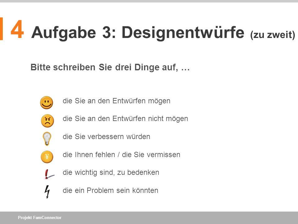 4 Aufgabe 3: Designentwürfe (zu zweit)