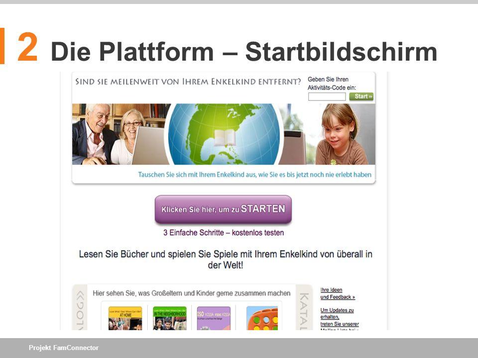 2 Die Plattform – Startbildschirm
