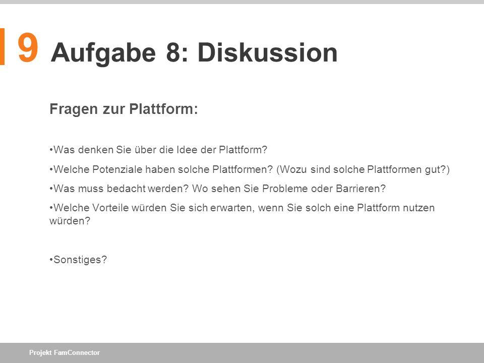 9 Aufgabe 8: Diskussion Fragen zur Plattform: