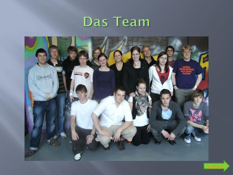 Das Team weiter