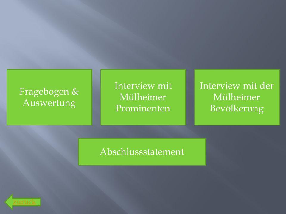 Fragebogen & Auswertung Interview mit Mülheimer Prominenten