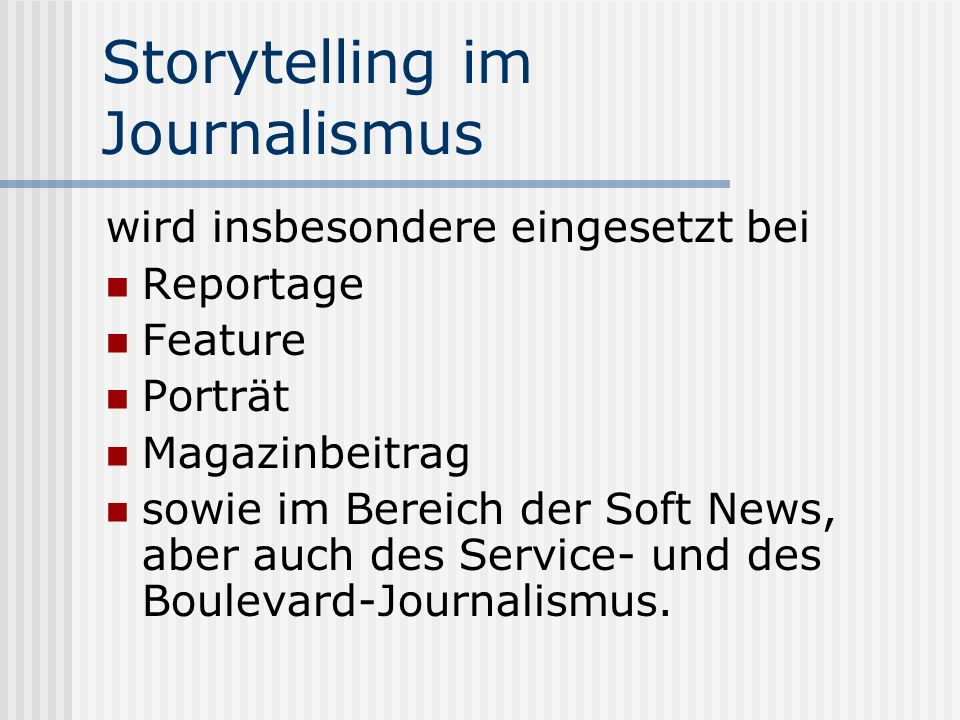 Storytelling im Journalismus