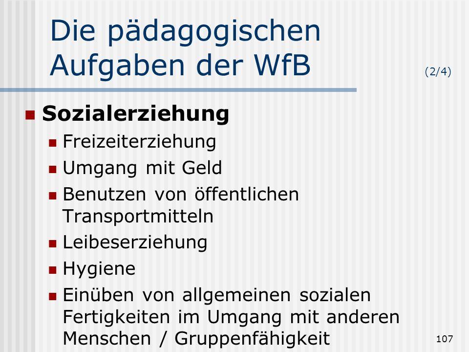 Die pädagogischen Aufgaben der WfB (2/4)