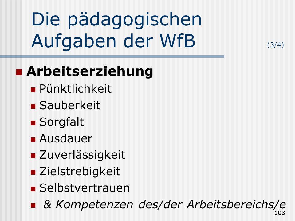 Die pädagogischen Aufgaben der WfB (3/4)